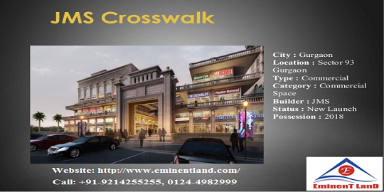 JMS CrossWalk Best Commercial Projects in Gurgaon